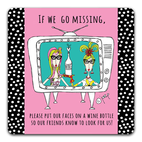 """If We Go Missing"" Dolly Mama's by Joey Drink Coaster"