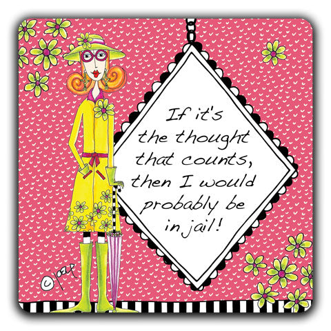 """If It's The Thought That Counts"" Dolly Mama's by Joey Drink Coaster"
