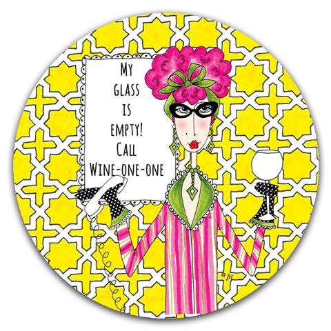 """My Glass is Empty"" Dolly Mama's by Joey Car Coaster"