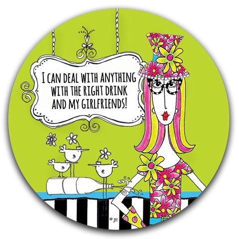 """I Can Deal With Anything"" Dolly Mama's by Joey Car Coaster"