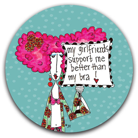 """My Gilfriends Support"" Dolly Mama's by Joey Car Coaster"