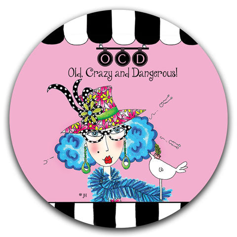 """Old, Crazy, and Dangerous"" Dolly Mama's by Joey Car Coaster"