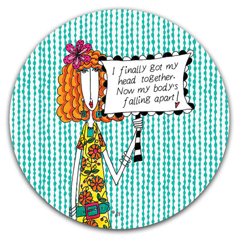 """I Finally Got My Head Together"" Dolly Mama's by Joey Car Coaster"