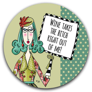 DM242-Wine-Takes-The-Bitch-Rubber-Car-Coaster-Designed-and-printed-in-the-US-CJ-Bella-Co