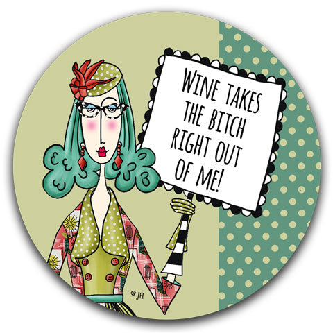 """Wine Takes"" Dolly Mama's by Joey Car Coaster"