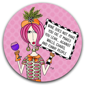"""Wine Does Not Make"" Dolly Mama's by Joey Car Coaster"