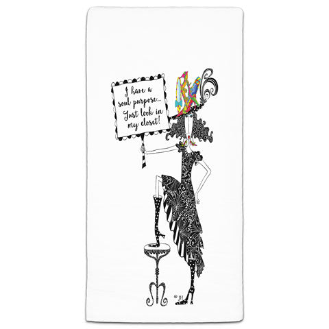 """I Have a Soul Purpose"" Dolly Mama's by Joey Flour Sack Towel"
