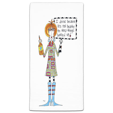 """I Drink Because"" Dolly Mama's by Joey Flour Sack Towel"