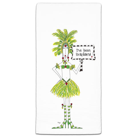 """I've Been Brazillian'd"" Dolly Mama's by Joey Flour Sack Towel"