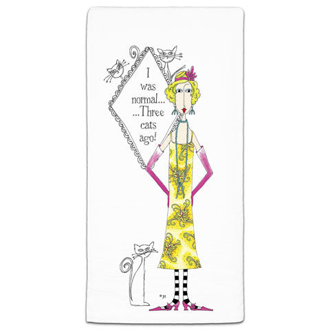 """I Was Normal Three Cats Ago"" Dolly Mama's by Joey Flour Sack Towel"