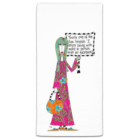 """You're One of the Few Friends"" Dolly Mama's by Joey Flour Sack Towel"