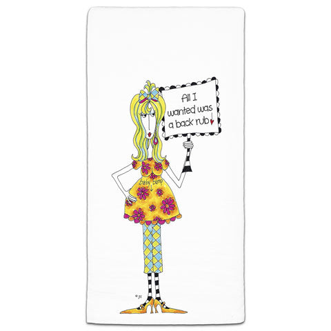"""All I Wanted Was a Back Rub!"" Dolly Mama's by Joey Flour Sack Towel - CJ Bella Co."