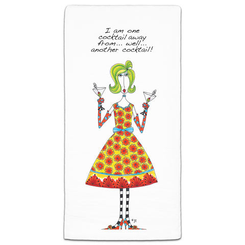 """I Am One Cocktail Away"" Dolly Mama's by Joey Flour Sack Towel"