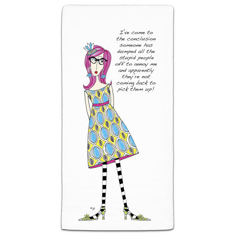 """I've Come to the Conclusion"" Dolly Mama's by Joey Flour Sack Towel"