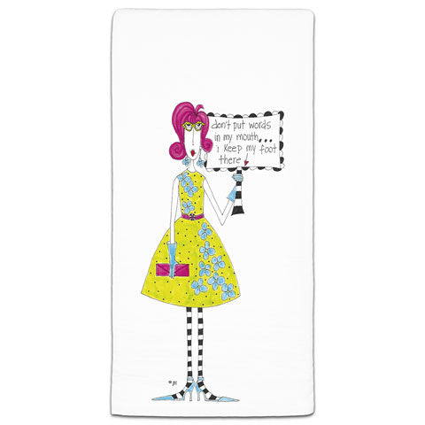 """Don't Put Words in My Mouth"" Dolly Mama's by Joey Flour Sack Towel"