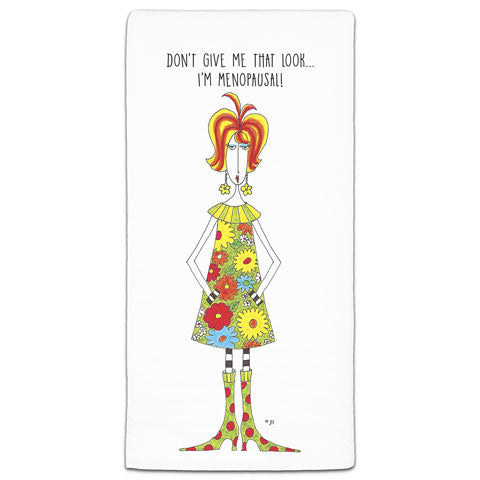 """Don't Give Me That Look"" Dolly Mama's by Joey Flour Sack Towel"