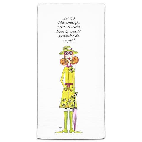 """If It's the Thought that Counts"" Dolly Mama's by Joey Flour Sack Towel"