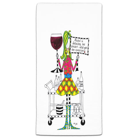 """Alcohol is Definitely the Answer"" Dolly Mama's by Joey Flour Sack Towel"