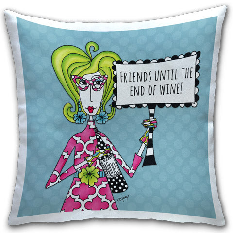 """Friends Until The"" Dolly Mama's by Joey Pillow"