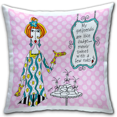 """My Girlfriends are like Fudge"" Dolly Mama's by Joey Pillow"