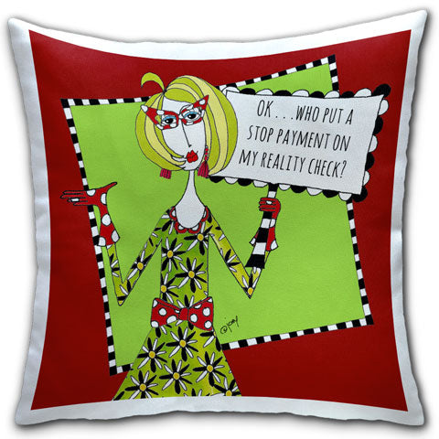 """Who Put a Stop on My Reality Check"" Dolly Mama's by Joey Pillow"