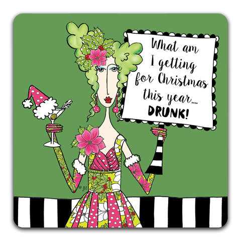 """What Am I Getting"" Dolly Mama's by Joey Drink Coaster"