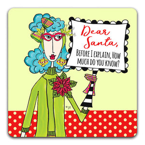 """Dear Santa"" Dolly Mama's by Joey Drink Coaster"