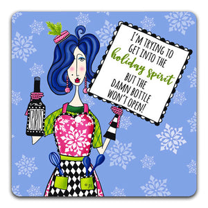"""I'm Trying To Get"" Dolly Mama's by Joey Drink Coaster"