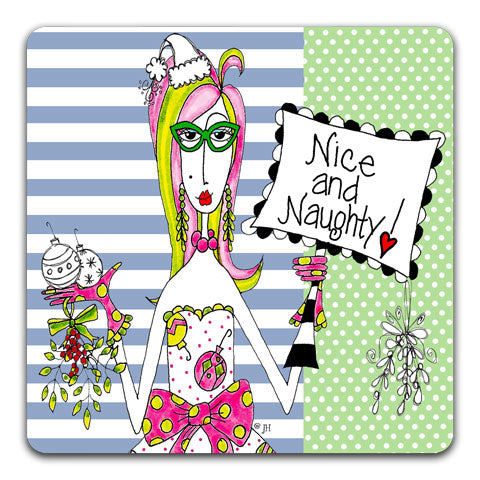 """Nice and Naughty"" Dolly Mama's by Joey Drink Coaster"
