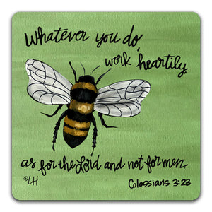 EH1-123-Whatever-You-Do-Work-HeartilyElizabeth-Hilliard-Truth-Be-Told-Tabletop-Coaster-by-CJ-Bella-Co.