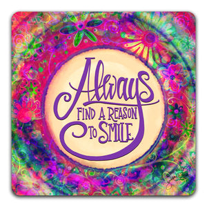 JW1-120-Always-Find-a-Reason-Table-Top-Coaster-by-Jennifer-Wagner-and-CJ-Bella-Co
