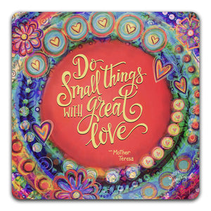 JW1-121-Do-Small-Things-Table-Top-Coaster-by-Jennifer-Wagner-and-CJ-Bella-Co