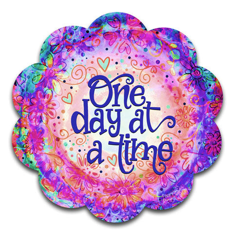 """One Day At A Time"" Vinyl Decal by Jennifer Wagner"