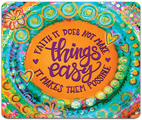 """Faith It Does Not Make"" Mouse Pad by Jennifer Wagner"