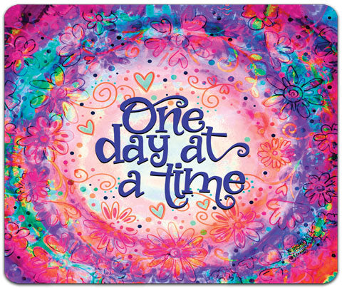 """One Day At A Time"" Mouse Pad by Jennifer Wagner"