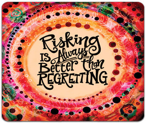 JW7-109-Risking-is-Always-Mouse-Pad-by-Jennifer-Wagner-and-CJ-Bella-Co