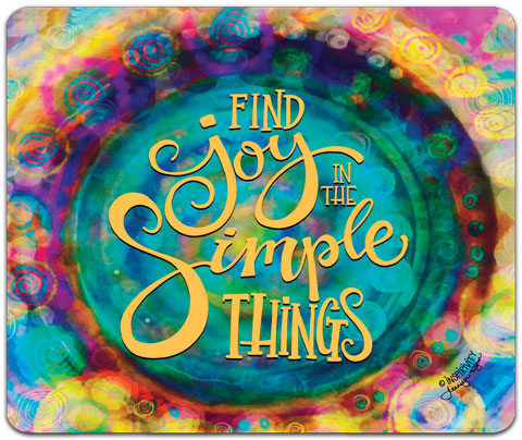 """Find Joy In"" Mouse Pad by Jennifer Wagner"