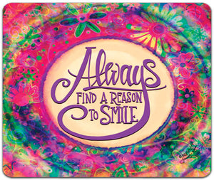 JW7-120-Always-Find-a-Reason-Mouse-Pad-by-Jennifer-Wagner-and-CJ-Bella-Co