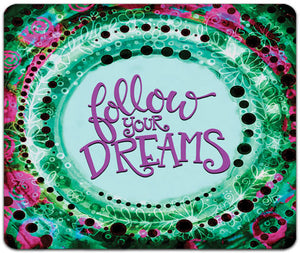 JW7-132-Follow-Your-Dreams-Mouse-Pad-by-Jennifer-Wagner-and-CJ-Bella-Co