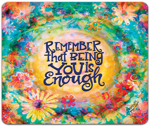 JW7-141-Remember-That-Being-Mouse-Pad-by-Jennifer-Wagner-and-CJ-Bella-Co
