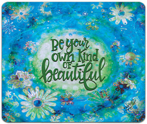 JW7-145-Be-Your-Own-Kind-Mouse-Pad-by-Jennifer-Wagner-and-CJ-Bella-Co