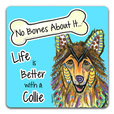 """Collie No Bones About It"" Drink Coasters by Mellissa Meeks"