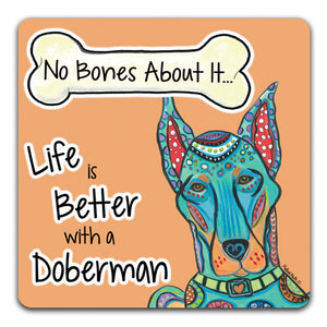 MM1-1223-Life-is-Better-With-a-Doberman-Dog-Bones-Rubber-Tabletop-Car-Coaster-by-Mellissa-Meeks-and-CJ-Bella-Co