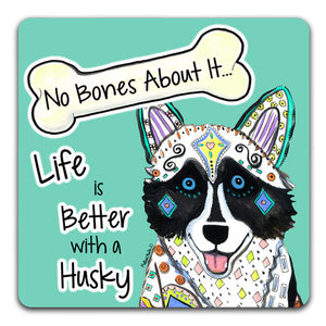 MM1-1248-Life-is-Better-With-a-Husky-Dog-Bones-Rubber-Tabletop-Car-Coaster-by-Mellissa-Meeks-and-CJ-Bella-Co