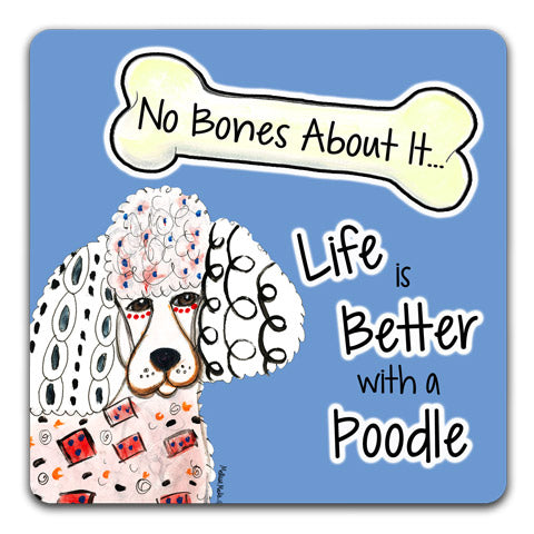 """Poodle Bull No Bones About It"" Drink Coasters by Mellissa Meeks"
