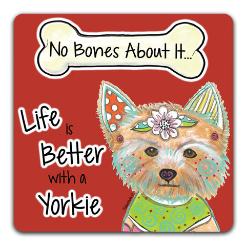 "Yorkshire Terrier No Bones About It"" Drink Coasters by Mellissa Meeks"