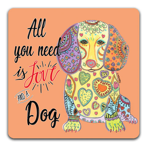 """Dachshund All You Need is Love"" Drink Coasters by Mellissa Meeks"