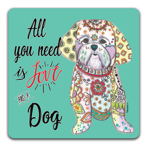"""Shih Tzu All You Need is Love"" Drink Coasters by Mellissa Meeks"
