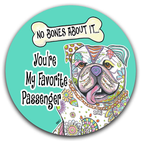 """English Bulldog No Bones About It"" Car Coaster by Mellissa Meeks"