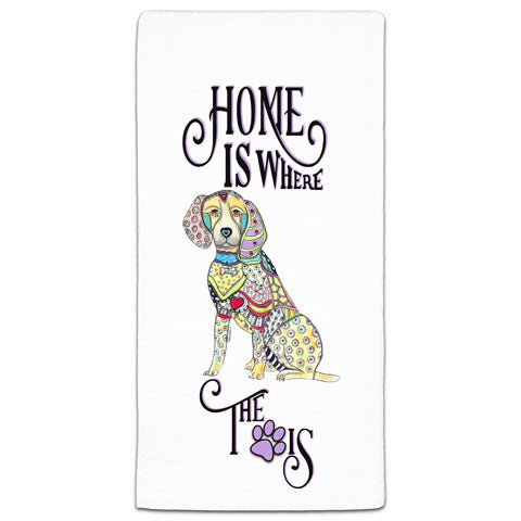 """Beagle Home is Where the Paw Is"" Flour Sack Towel by Mellissa Meeks"